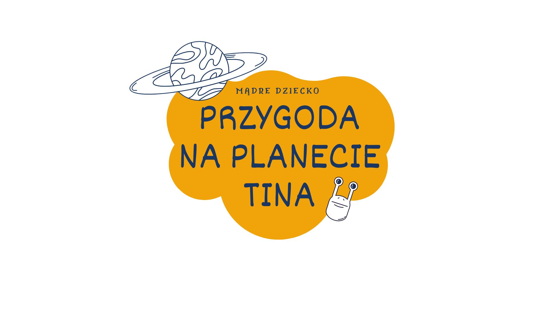 Przygoda na Planecie Tina